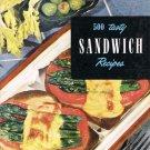 500 Tasty Sandwich Recipes By Ruth Berolzheimer Culinary Arts Institute Vintage Cookbook 1951