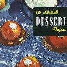 250 Delectable Dessert Recipes Culinary Arts Institute Cookbook Vintage 1954