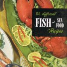 250 Different Fish And Seafood Recipes Culinary Arts Institute Cookbook Vintage 1953