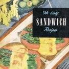 500 Tasty Sandwich Recipes By Ruth Berolzheimer Culinary Arts Institute Cookbook Vintage 1950