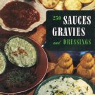 250 Sauces Gravies And Dressings Cookbook By Ruth Berolzheimer Culinary Arts Institute Vintage 1954