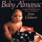 The Great American Baby Almanac Irena Chalmers Hardcover Book