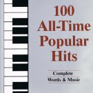 100 All Time Popular Hits Complete Words & Music Softcover Book