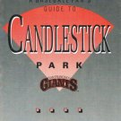 Baseball Fan's Guide To Candlestick Park San Francisco Giants 1990's