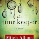 The Time Keeper A Novel Mitch Albom Hardcover Book Large Print 2012