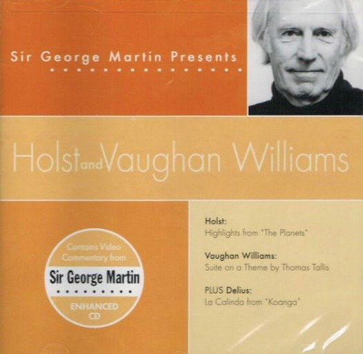 Sir George Martin Presents Holst & Vaughan Williams Classical Music CD