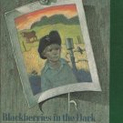Blackberries In The Dark By Mavis Jukes Softcover Book