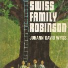The Swiss Family Robinson Johann David Wyss Vintage Softcover Book 1972