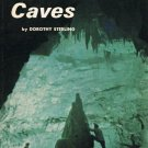 The Story Of Caves By Dorothy Sterling Softcover Book Vintage 1971