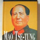 The Life And Times Of Mao Tse Tung By Esme Hawes Hardcover Book