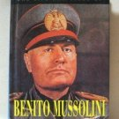 The Life And Times Of Benito Mussolini By Tom Stockdale Hardcover Book