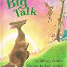 Big Talk By Miriam Schlein Hardcover Book First American Edition