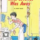While Mrs. Coverlet Was Away By Mary Nash Softcover Book Vintage