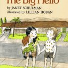 The Big Hello By Janet Schulman Softcover Book