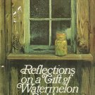 Reflections On A Gift Of Watermelon Pickle & Other Modern Verse Vintage Softcover Book 1974