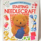 Starting Needlecraft Ray Gibson Usborne First Skills Softcover Book
