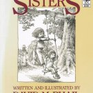 Sisters By David McPhail Softcover Book Kids