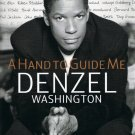 A Hand To Guide Me By Denzel Washington Hardcover Book Large Print Edition