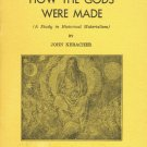 How The Gods Were Made A Study Of Historical Materialism By John Keracher Softcover Book Vintage