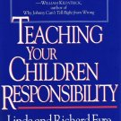 Teaching Your Children Responsibility By Linda & Richard Eyre Softcover Book