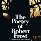 The Poetry Of Robert Frost All Eleven Of His Books Complete Edward C. Lathem Hardcover Book