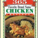 365 Favorite Brand Name Chicken Recipes Cookbook Hardcover Book