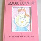 The Magic Locket By Elizabeth Koda Callan Hardcover Book Children