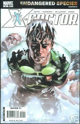 X-FACTOR #24 NM (2007) ENDANGERED SPECIES CHAPTER 15