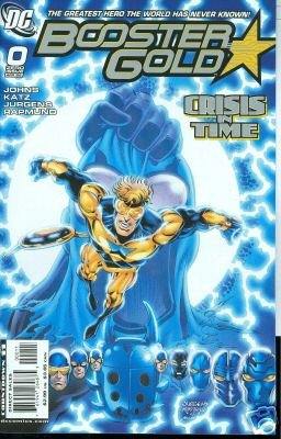 BOOSTER GOLD #0 NM (2008) CRISIS IN TIME