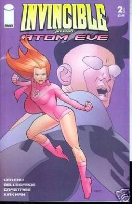 INVINCIBLE PRESENTS ATOM EVE #2 NM (2008)