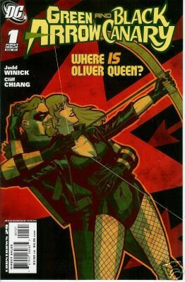 GREEN ARROW BLACK CANARY #1 NM *VARIANT COVER*