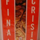 "FINAL CRISIS #1 NM (2008) ""B"" COVER- D.C. MINI SERIES OF 2008"