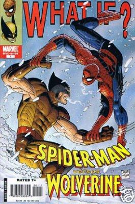 WHAT IF ? SPIDER-MAN VERSUS WOLVERINE  ONE-SHOT NM (2008)