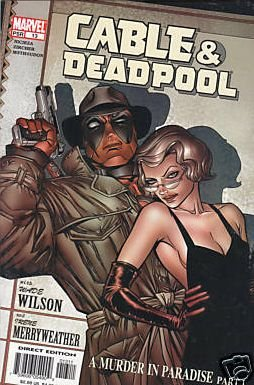 CABLE & DEADPOOL #13 VF/NM