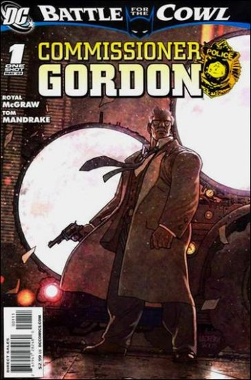 BATMAN: BATTLE FOR THE COWL: COMMISSIONER GORDON #1 NM (2009)