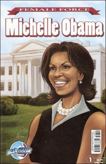 FEMALE FORCE: MICHELLE OBAMA NM #1 NM (2009)