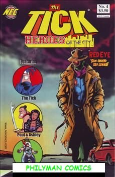 TICK HEROES OF THE CITY #4