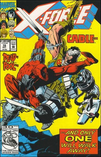 X-FORCE #15 VF/NM (1991) DEADPOOL ISSUE