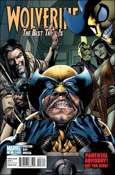 WOLVERINE THE BEST THERE IS #3 NM (2011)PARENTAL ADVISORY NOT FOR KIDS!