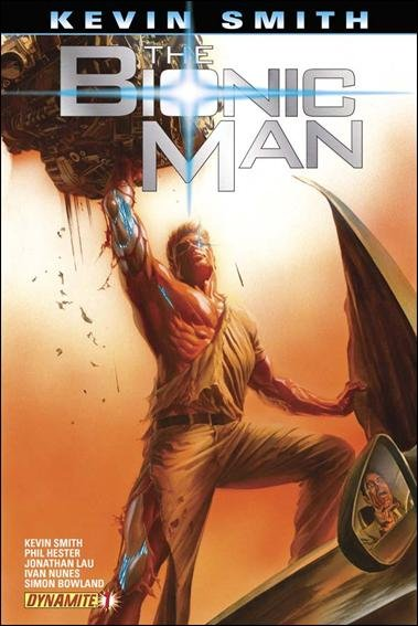 KEVIN SMITH : THE BIONIC MAN #1 NM *DYNAMITE*