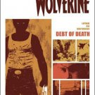 WOLVERINE: DEBT OF DEATH #1 NM (2011)
