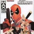 Deadpool Max A History of Violence #1 Collecting Deadpool Max #1-3 [2011] VF/NM Marvel Comics