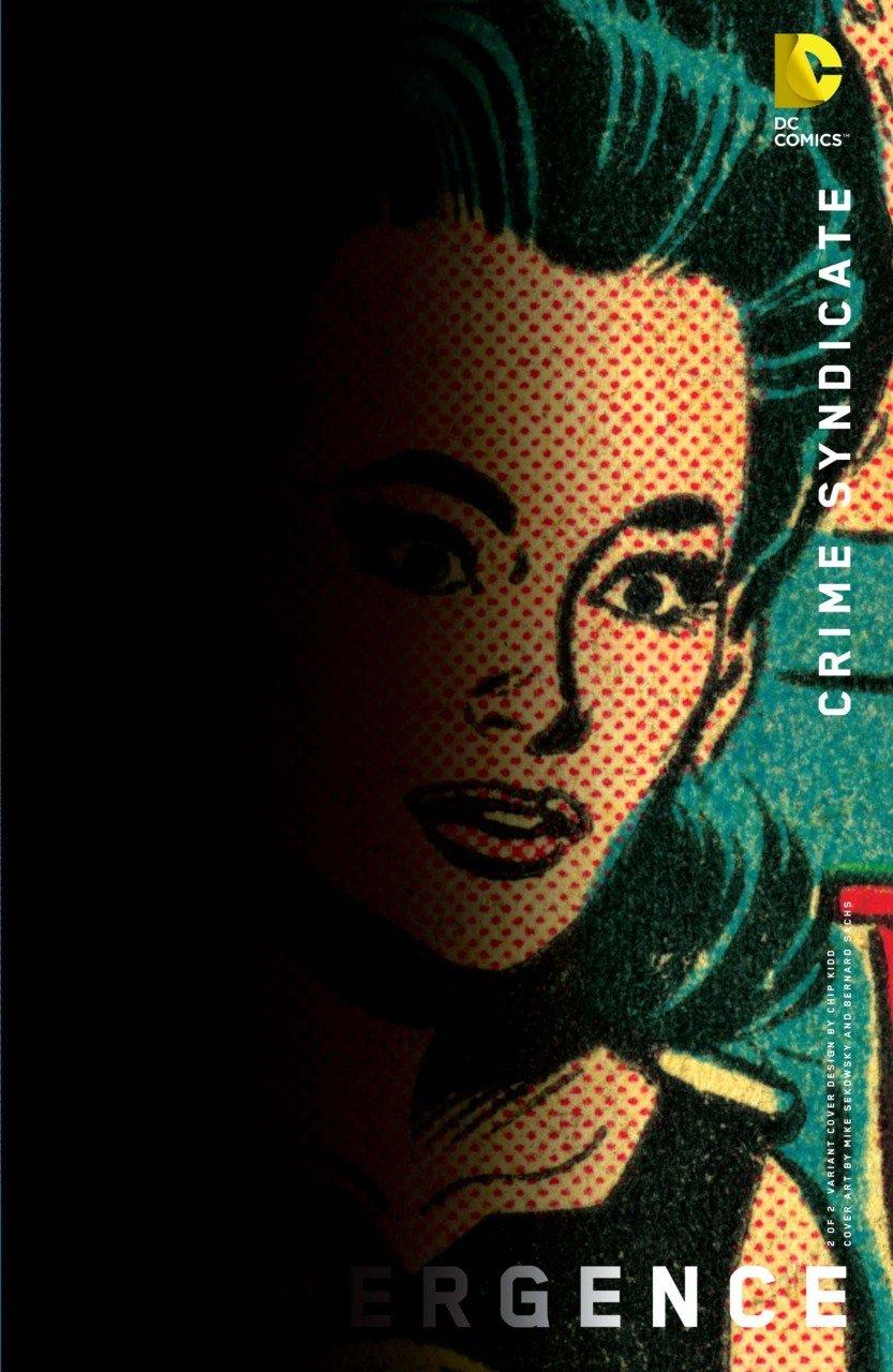Convergence Crime Syndicate #2 Chip Kidd Variant [2015] VF/NM DC Comics