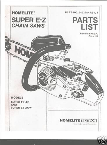 Super E-Z, Homelite Chain Saw Parts List