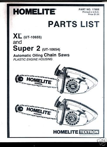 XL & Super  2,, Homelite Chain Saw Parts List