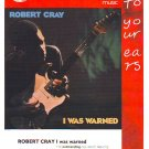 Robert Cray - I Was Warned - rare vintage advert 1992