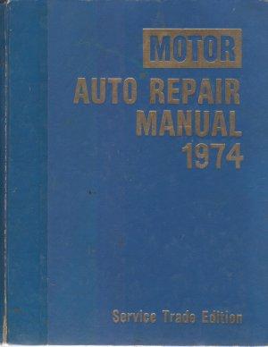 Motor Auto Repair Manual -- 1974