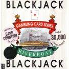 Blackjack -- Riverboat