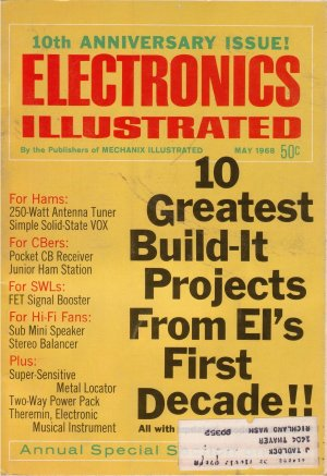 Electronics Illustrated (1968 May) 10th Anniversary Issue