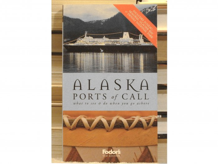 Alaska Ports of Call, Fodor's